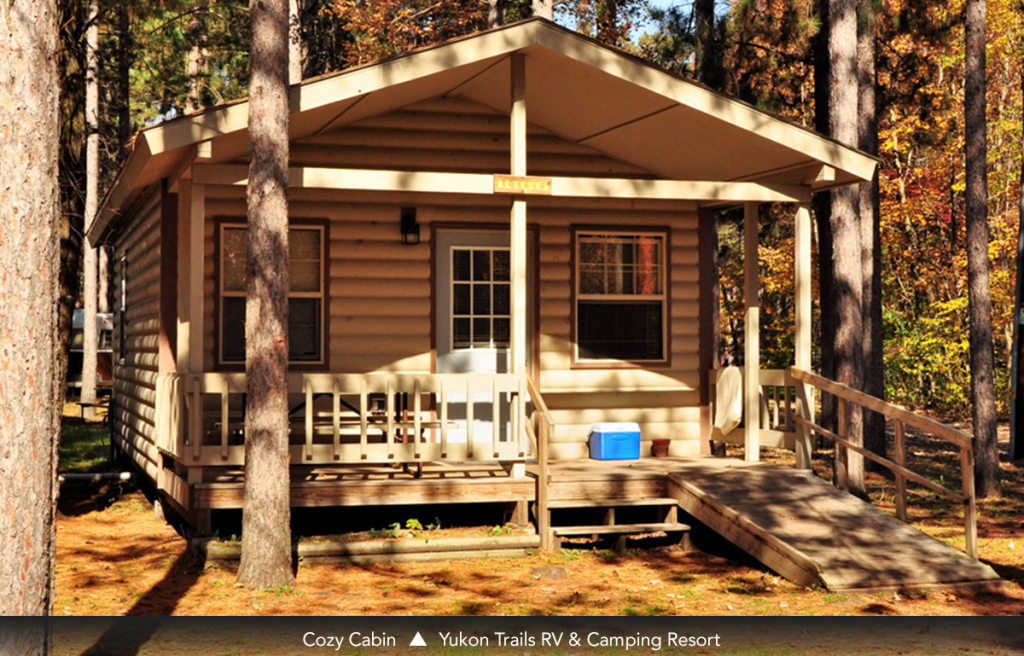 Cozy Cabin • Yukon Trails RV & Camping Resort
